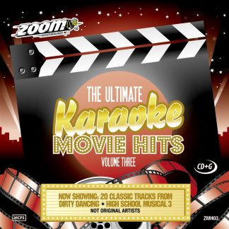 Zoom Karaoke ZMH03 - The Ultimate Karaoke Movie Hits - Volume Three - Dirty Dancing * High School Musical 3